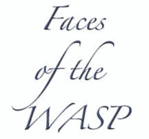 Faces of the WASP